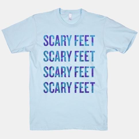 wish scary feet scary feet text light blue t shirt