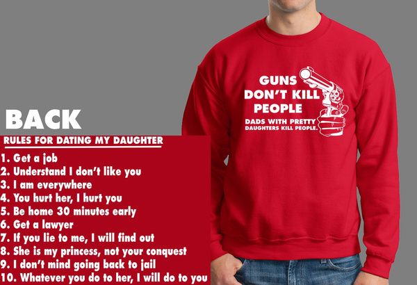 rules for dating my daughter dont