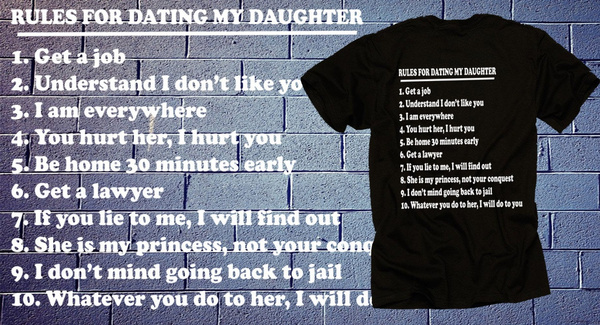 dad 10 rules for dating my daughter