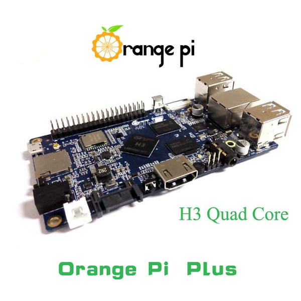Orange Pi plus H3 Quad Core 1 6GHZ 1GB RAM 4K Open-source development board  better than raspberry pi 2