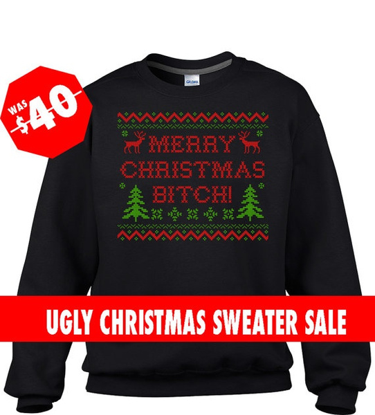 wish black ugly christmas sweater merry christmas bitch sweater ugly christmas jumper ugly christmas jumper tacky christmas sweater - Black Christmas Sweater