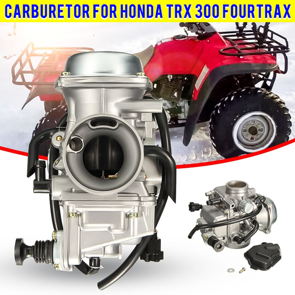 CARBURETOR FOR HONDA TRX 300 1988-1996 1997 1998 1999 2000 TRX300 FOURTRAX