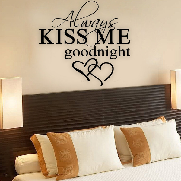 Incroyable Wish | ALWAYS KISS ME GOODNIGHT LOVE Quote Wall Stickers Bedroom Removable  Decals DIY