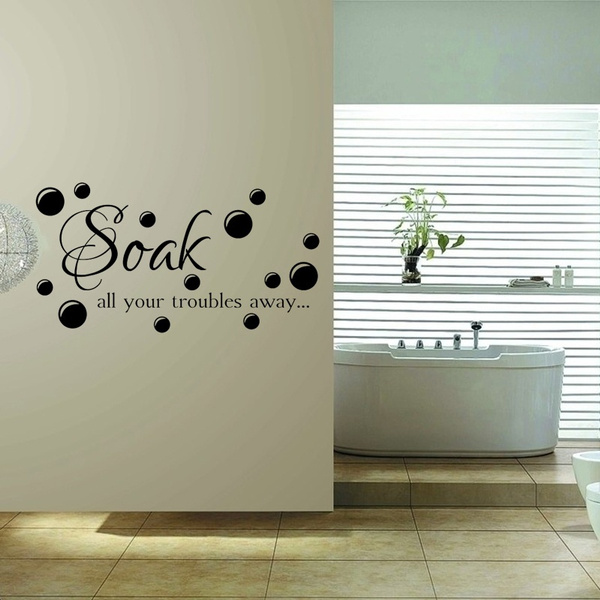 Bathroom Quote Soak Your Troubles Away Wall Stickers Decals Home decoration