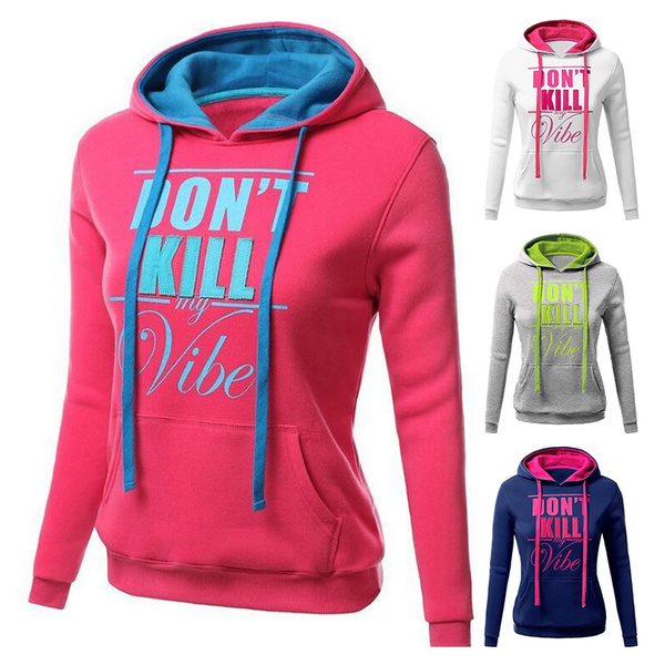 don t kill my vibe hoodie