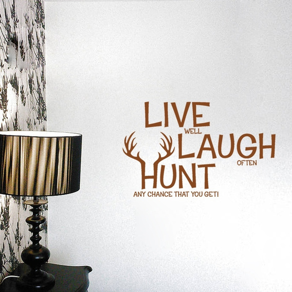 NEW Live Laugh Hunt Quotes Wall Stickers Retail \