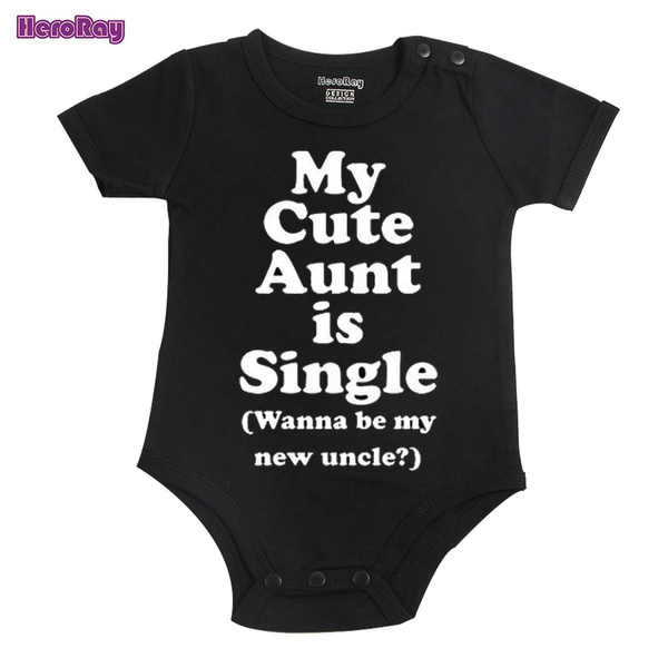 390140c46 Heroray My Cute Aunt Is Single(Wanna be mynew uncle?) Funny Baby ...
