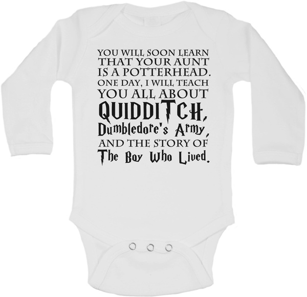 66f19c361 You will soon learn that your Aunt is a POTTERHEAD. One day, I will teach  you all about QUIDDITCH, DUMBLEDORE