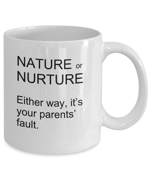 Geek | Funny Psychology Mugs - Nature Or Nurture - Ideal Psychologist Gifts