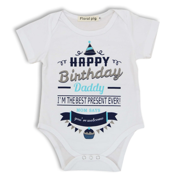 2019 HAPPY BIRTHDAY DADDY Romper Baby Bodysuit With Letter Short Sleeve Clothes Jumpsuits Clothing