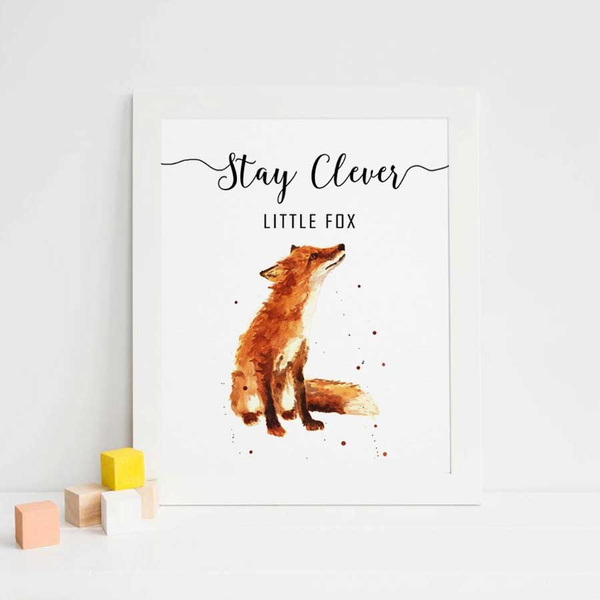 Stay Clever Little Fox Print Watercolor