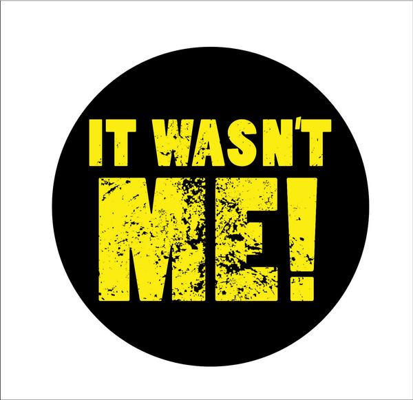 It Wasnt Me Hard Hat Sticker Motorcycle Helmet Decal Funny Welder Welding Decor