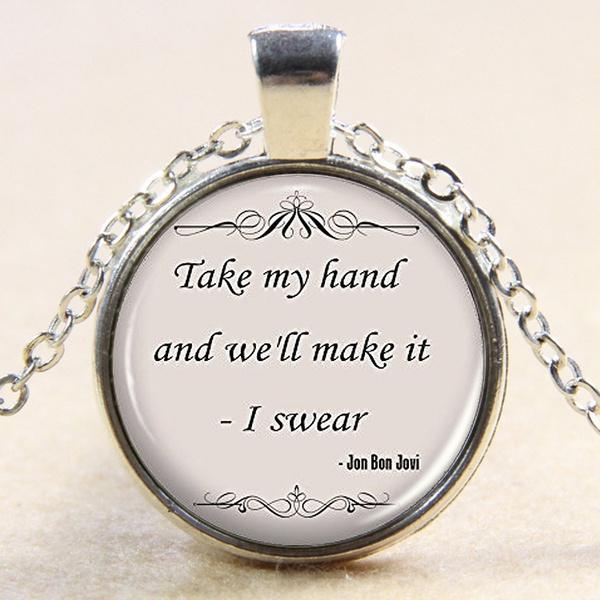 Handmade Products Jewellery Music Song Lyrics Pendant Inspirational Jewellery Gift Idea For Women Friends Jon Bon Jovi Quote Necklace Kubicolab It