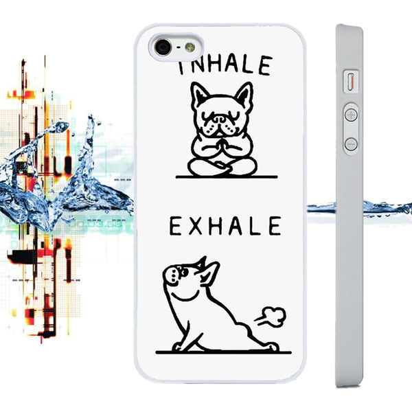 Funny French Bulldog Quotes Joke Phone Case Cover Samsung And Iphone 5s 6s  7 7plus