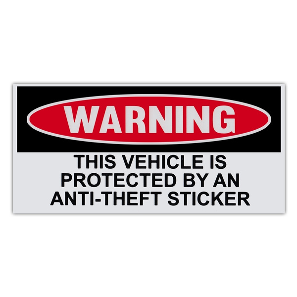 Warning this vehicle is protected by anti-theft sticker. Bumper Sticker