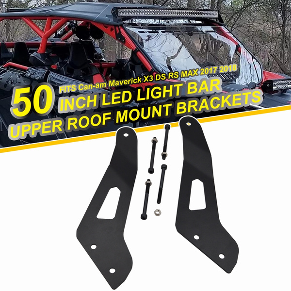 No Drilling Need 50 Inch Straight Curved Led Light Bar Upper Roof Windshield Mounting Bracket Kit Fits Utv Can Am Maverick X3 Ds Rs Max 2017 2018