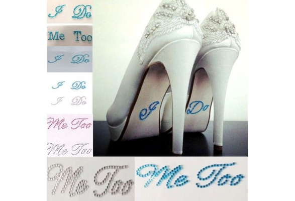 Wedding I DO ME TOO Set Wedding Diamante Rhinestone Shoe Groom Bride Stickers