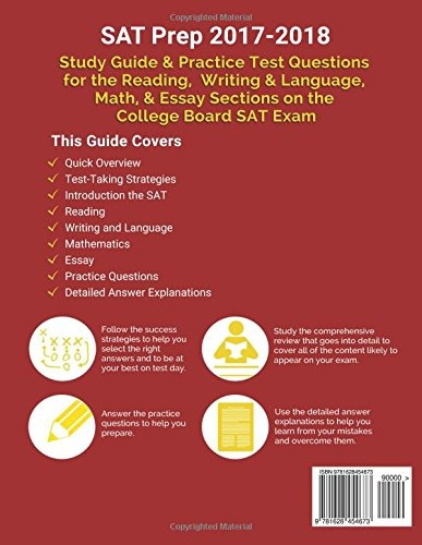 SAT Prep 2017-2018: Study Guide & Practice Test Questions for the Reading,  Writing & Language, Math, & Essay Sections on the College Board SAT Exam