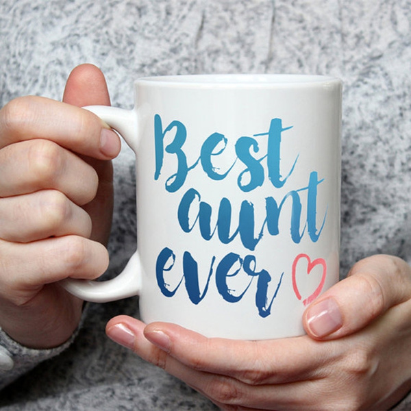 Best Aunt Ever Mug Cute Coffee Mug Perfect Gift For Auntie From Niece Or Nephew