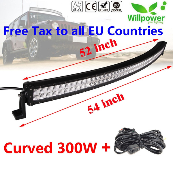 Willpower 12V 24V 52 inch 300W Curved Light Bar Off-road Light Bar on
