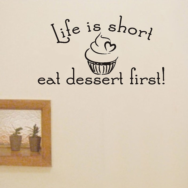 DNVEN Life Is Short Eat Dessert First Cupcake Ice Cream Wall Decals  Waterproof Kitchen Dining Room Quotes Wall Decor Stickers