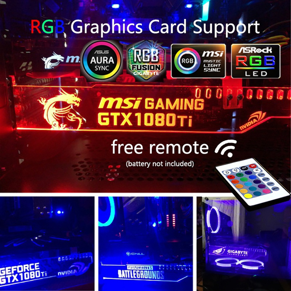 Support Asus Aura Sync RGB LED Luminous Graphics Card Holder Support  Farcry5 MSI ROG Nvidia PUBG Gigabyte Pc Case Decoration GPU Bracket Free  Remote