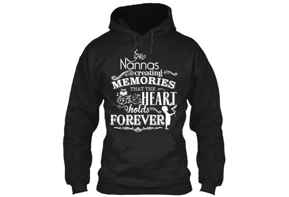Nannas - Creating Memories That The Heart Holds Forever Gildan Hoodie Sweatshirt