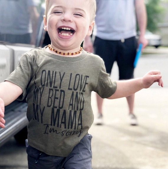 I Only Love My Bed and My Momma Im Sorry Toddler Shirt