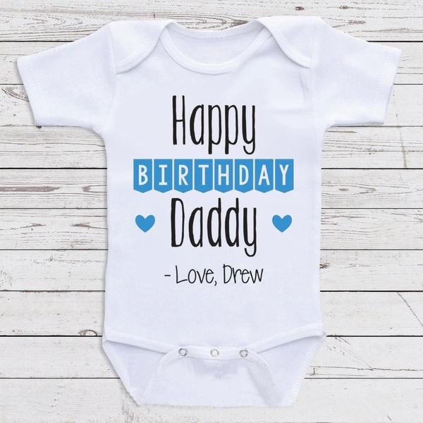 Baby Girl Babyromper Funnybabybodysuit Happybirthdaydaddyshirt