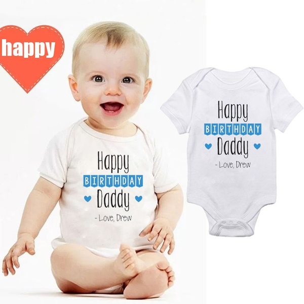 Happy Birthday Daddy Onesies Baby Clothes Boy Welcome Home Sleeping Gown Rompers Shower Gift