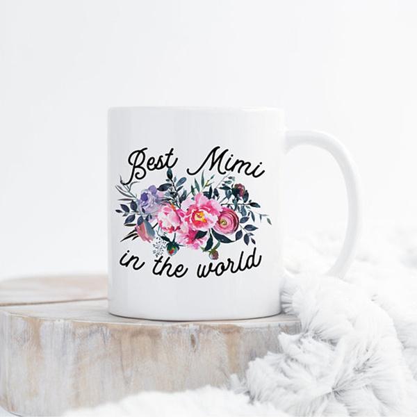 Best Mimi In The World Mug Birthday Gift For Grandma Grandma Gift
