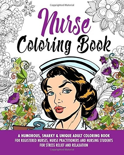 Wish | Nurse Coloring Book: A Humorous, Snarky & Unique Adult ...