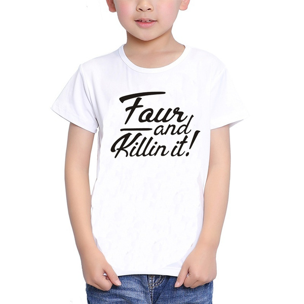 4 And Killin It 4th Birthday Shirt Kids Boy Summer Shirts Casual Cool For Gift T