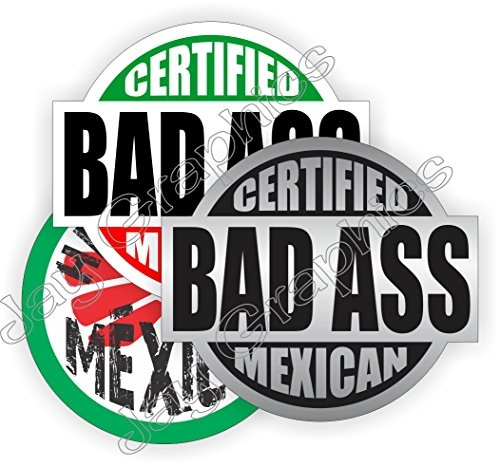 3x ~ BAD ASS MEXICAN + HECHO MEXICO Vinyl Hard Hat Stickers ~ 3pack |  Safety Helmet Decals | Funny Badass Labels Badges | Toolbox Mexico Mechanic