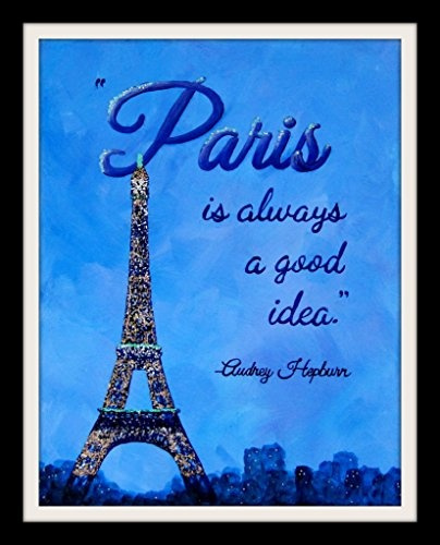 Wish Paris Is Always A Good Idea 11x14 Inch Print Audrey Hepburn