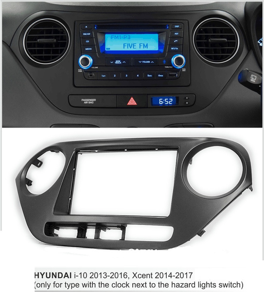 Wish | Fascia kit for Hyundai i-10 i10 2013-2016