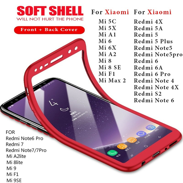 Soft TPU 360 Full Cover Silicone Case For Xiaomi Redmi Note 5 6 Redmi 6 Pro  5 Plus 4X S2 for Xiaomi Mi MAX2 6 8 SE A1 5X A2 Lite 6X Case