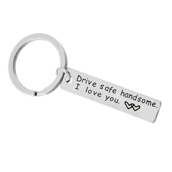 Drive Safe I Love You Keychain Keyring Boyfriend Dad Valentine/'s Day Gifts
