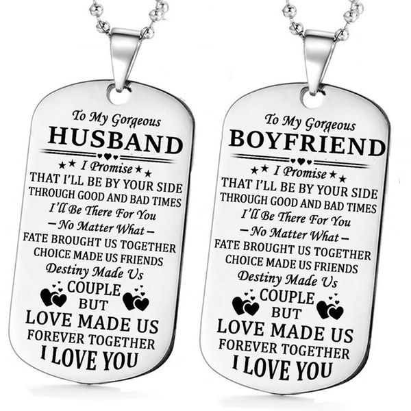 Personalized Quotes To My Gorgeous Husband Wife Boyfriend Girlfriend I Love You Dog Tag Military Necklaces Couples Anniversary Gifts Birthday Gifts