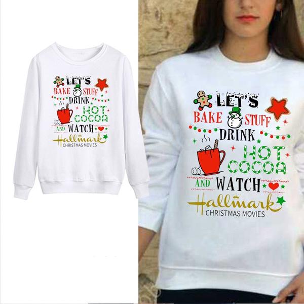 Hallmark Christmas Shirt Svg.Lets Bake And Watch Christmas Movies Christmas Svg Sweatshirts Womens Teen Girls Sweaters White Xmas Coats Hoodies