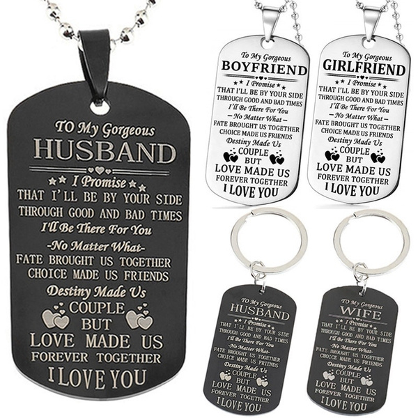 To My Gorgeous Husband Wife Boyfriend Girlfriend I Love You Military Necklace Key Chain Couples Anniversary Gifts Birthday Personalized Quotes Pendant For