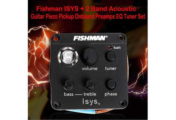 Fishman ISYS + 2 Band Acoustic Guitar Piezo Pickup Onboard Preamps EQ Tuner  Set