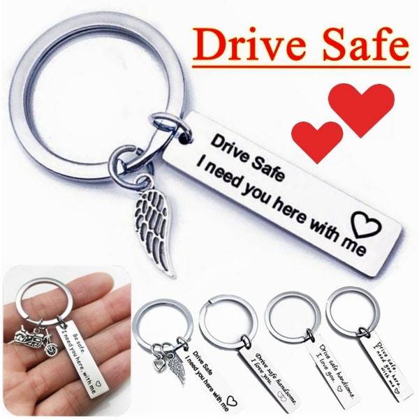 Drive Safe I Need You Here with Me, Couples Keychain, Father and Boyfriend  Gift,Trucker Keyring Sweet Gift, Engraved Keychains,15 Styles