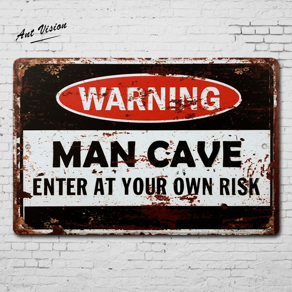 Own Risk Metal Tin Signs