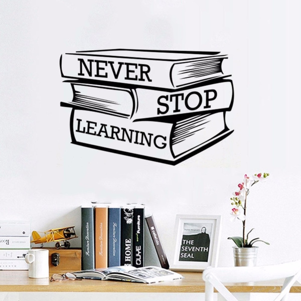 Wall Sticker Never Stop Learning