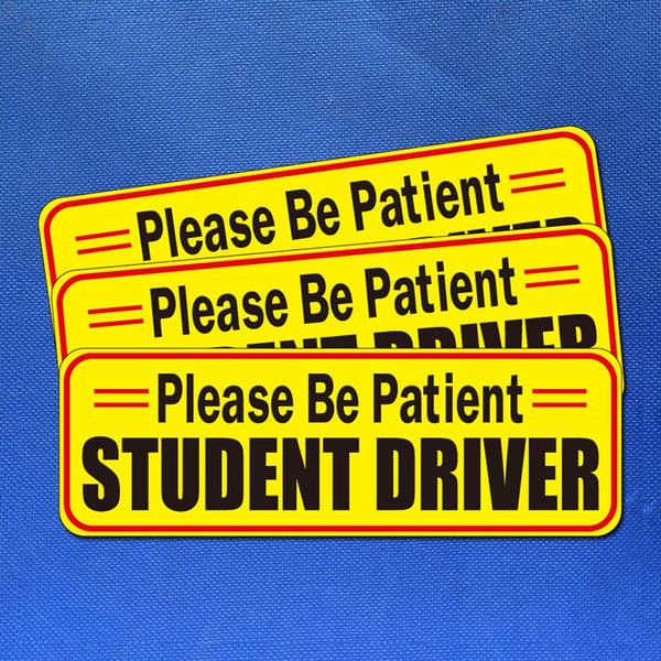 Reflective Vehicle Car Sign Sticker Bumper for New Drivers Set of 3 Please Be Patient Student Driver Safety Sign Vehicle Bumper Magnet