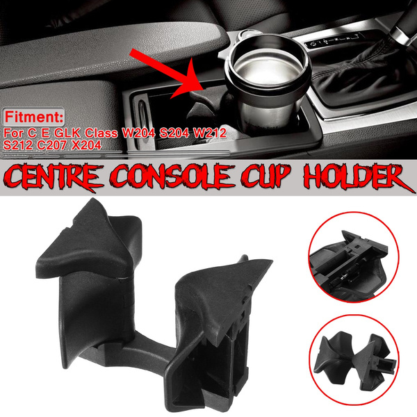 CENTRE CONSOLE DRINKS CUP HOLDER FOR MERCEDES C E CLASS W204 S204 W212 S212 C207