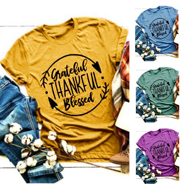 Thanksgiving T Shirts Women Fashion Casual Tee Short Sleeve O Neck Tee Letter Print Tee Girls Tee by Wish