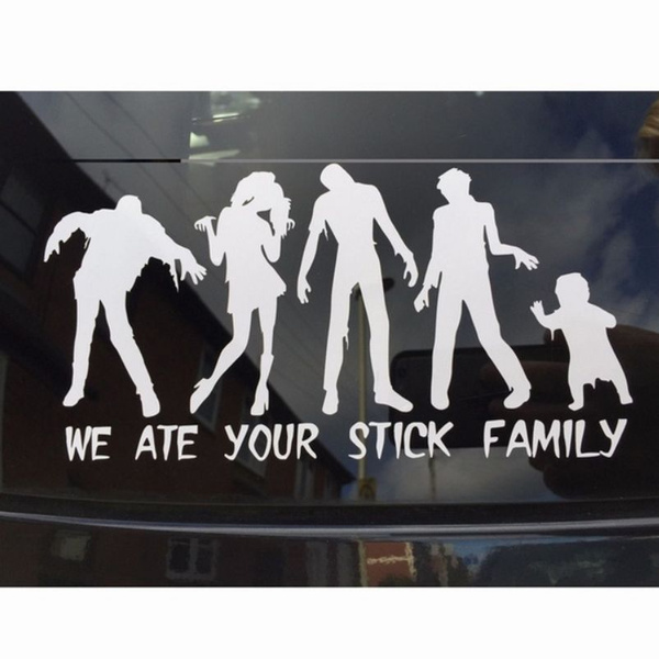 My Zombie Family Will Eat Your Stick Family Funny Car Decal Contour Cut Vinyl Sticker