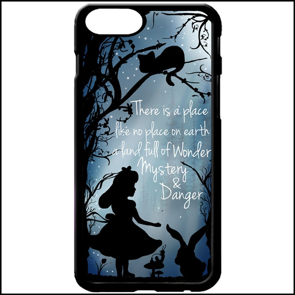 Alice in wonderland quote silhouette Phone Case Cover for iPhone X 8 Plus 7 6 & Samsung Galaxy Note 8 5 4 S9 Plus S8 S7 Edge S6 | Wish